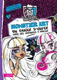 Monster art, Un cahier d'enfer pour des vacances mortelles !
