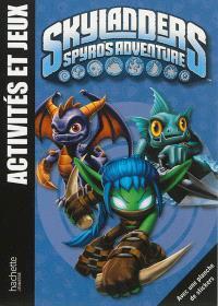 Skylanders, Spyro's adventure : activités et jeux