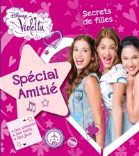 Violetta : secrets de filles, spécial amitié