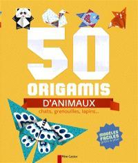 50 origamis d'animaux : chats, grenouilles, lapins... : modèles faciles prêts à plier