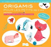 Origamis pour les petits dès 6 ans : kit avec 128 feuilles décorées