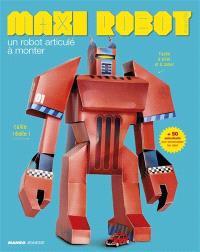 Maxi robot : un robot articulé à monter