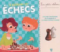 Je découvre les échecs
