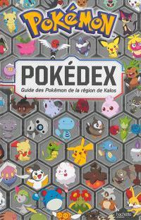 Pokémon : pokédex : guide des Pokémon de la région de Kalos