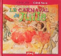 Le carnaval; Le carnaval de Julie