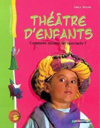 Théâtre d'enfants : comment monter un spectacle ?