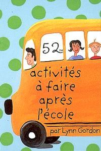 52 activités à faire après l'école
