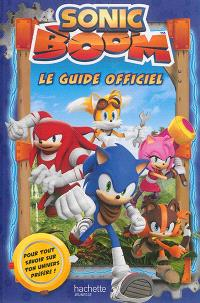 Sonic boom : le guide officiel