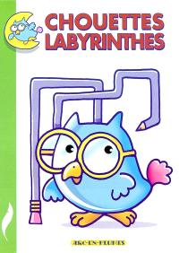 Chouettes labyrinthes