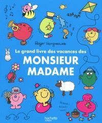 Le grand livre de vacances des Monsieur Madame