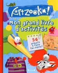 Mon grand livre d'activités Artzooka