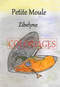 Petite moule : coloriages