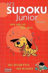 Sudoku junior : des grilles, des jeux, des devinettes, des blagues = 100 grilles. Volume 2