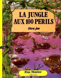 La Jungle aux 100 périls