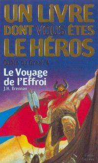Quête du Graal. Volume 4-2003, Le voyage de l'effroi