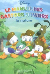 Manuel des castors juniors. Volume 2007, La nature
