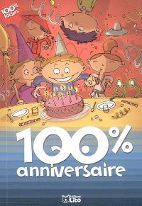 100 % anniversaire