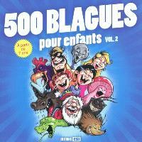 500 blagues pour enfants. Volume 2
