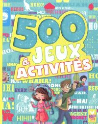 500 jeux & activités