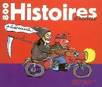 800 histoires d'horreur