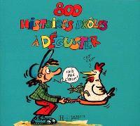 800 histoires drôles. Volume 4, 800 histoires à déguster