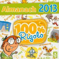 Almanach 2013 : 100% rigolo