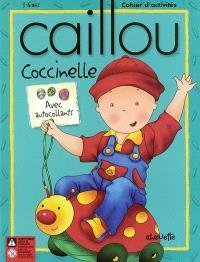 Caillou  : Coccinelle