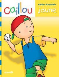 Caillou  : livre d'activités jaune