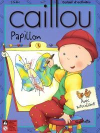 Caillou  : Papillon