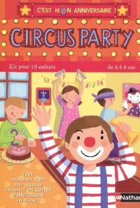 Circus party : kit pour 10 enfants de 4 à 8 ans
