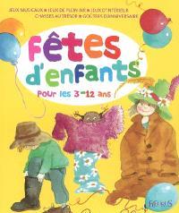 Fêtes d'enfants : organiser des fêtes pour les 3-12 ans