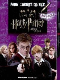 Harry Potter et l'Ordre du Phénix : mon carnet secret magique !