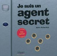 Je suis un agent secret