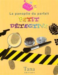 La panoplie du parfait petit détective
