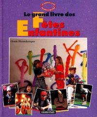 Le Grand livre des fêtes enfantines