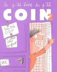 Le p'tit livre du p'tit coin. Volume 2