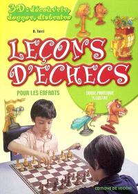 Leçons d'échecs pour les enfants : guide pratique illustré