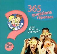 Les incollables : 365 questions-réponses pour tous les curieux !