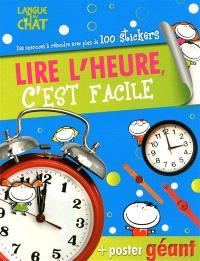 Lire l'heure, c'est facile : des exercices à résoudre avec plus de 100 stickers