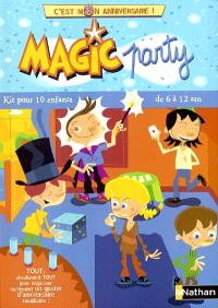 Magic party : kit pour 10 enfants de 6 à 12 ans