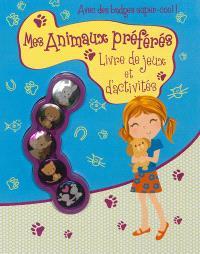 Mes animaux préférés : livre de jeux et d'activités