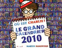 Où est Charlie ? : le grand calendrier 2010