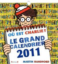 Où est Charlie ? : le grand calendrier 2011