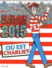 Où est Charlie ? : le grand calendrier 2015