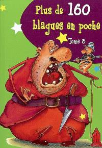 Plus de 160 blagues en poche. Volume 3