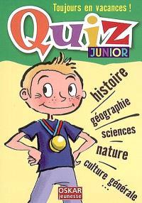 Quiz junior : histoire, géographie, sciences, nature, culture générale...