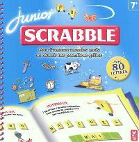Scrabble junior : pour t'amuser avec les mots et réussir tes premières grilles