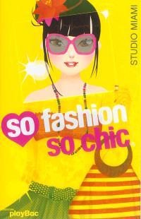 So fashion so chic : studio Miami jaune
