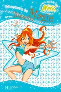 Winx Club. Volume 2005, Découvre la magie avec Bloom