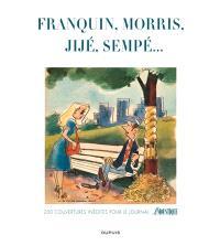 Franquin, Morris, Jijé, Will, Sempé... : Bara, Deliège, Delporte, Benoist, Goscinny, Greg... : 200 couvertures inédites pour le journal Le Moustique